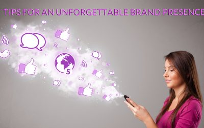 8 ways to make your brand's online presence unforgettable